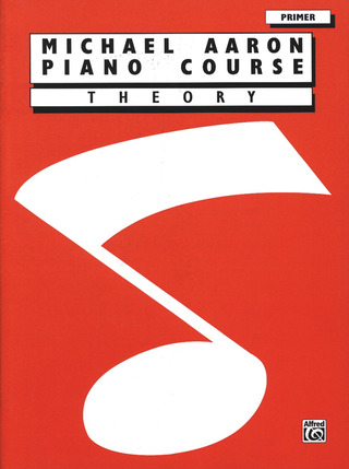 Michael Aaron: Piano Course – Theory Primer