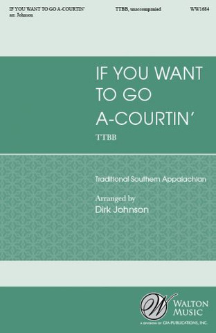 If You Want to Go A-Courtin'