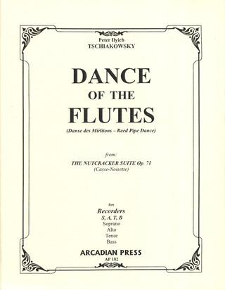 Pyotr Ilyich Tchaikovsky: Dance Of The Flutes - Reed Pipe Dance - Danse Des Mirlitons