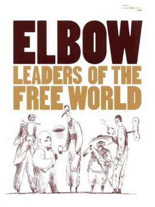 Elbow: Elbow Leaders Of The Free World Tab Book