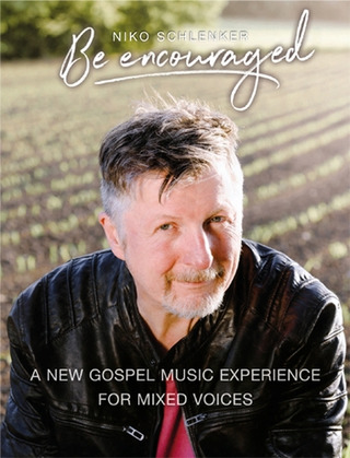 Niko Schlenker: Be encouraged