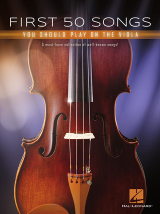 First 50 Songs You Should Play on the Viola