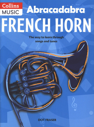 Dot Fraser: Abracadabra French Horn