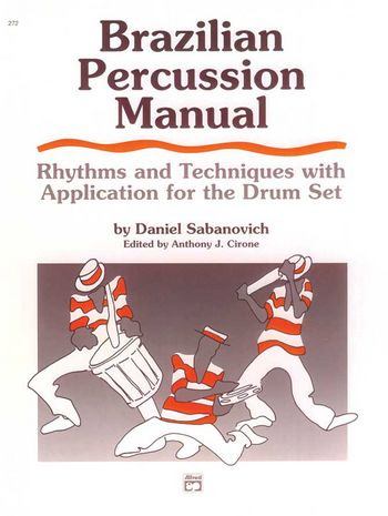 Sabanovich Dan: Brazilian Percussion Manual
