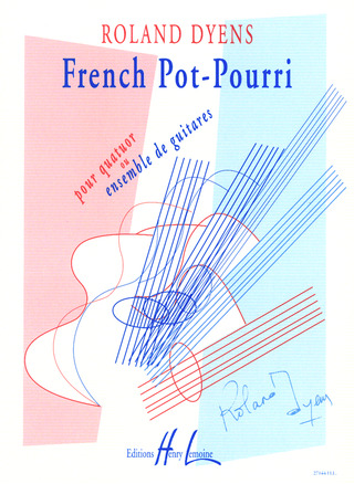 Roland Dyens: French Pot Pourri