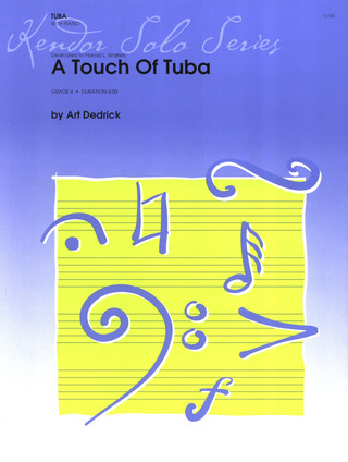 Dedrick: A Touch Of Tuba