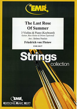 Friedrich von Flotow: The last Rose of Summer