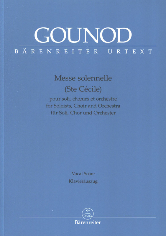 Charles Gounod: Messe solennelle