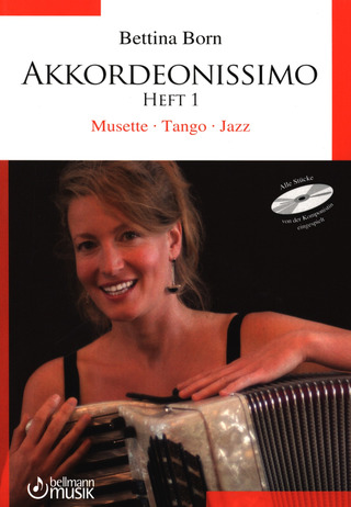 Born Bettina: Akkordeonissimo 1 Musette Tango Jazz