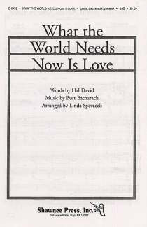 Burt Bacharach: What The World Needsw Is Love