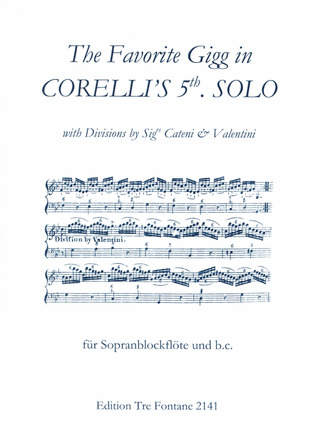 Arcangelo Corelli: The Favorite Gigg In Corelli's 5th Solo