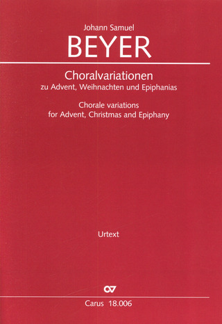 Johann Samuel Beyer: Chorale variations for Advent, Christmas and Epiphany
