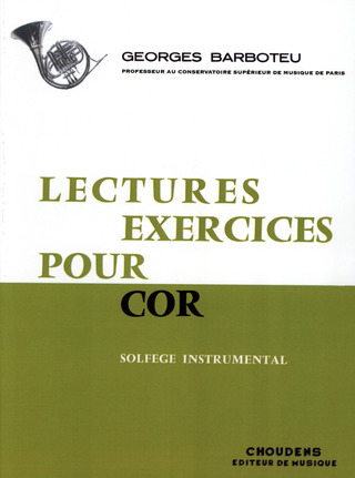 Georges Barboteu: Lectures Exercices Pour Cor