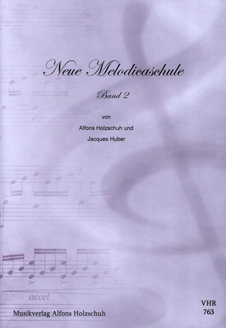 Alfons Holzschuh: Neue Melodica-Schule