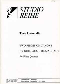 Theo Loevendie: Two Pieces on Canons by Guillaume de Machaut
