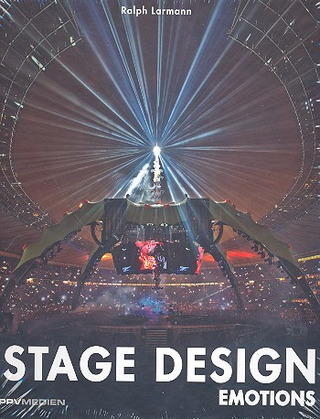 Ralph Larmann: Stage Design Emotions