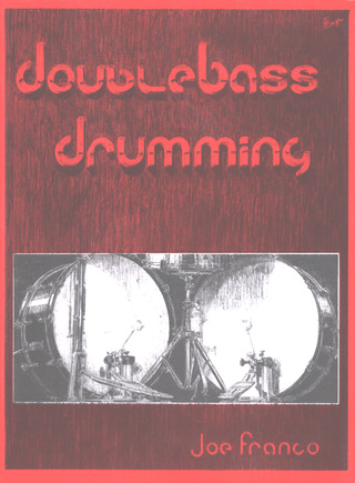 Franco Joe: Double Bass Drumming