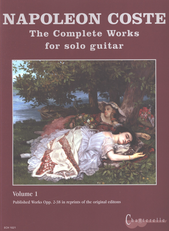 Napoléon Coste: Complete Solo Guitar Works