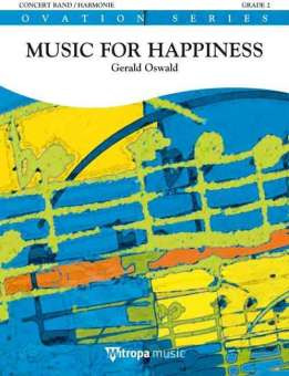 Gerald Oswald: Music For Happiness