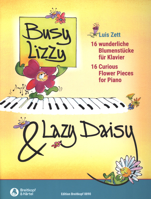 Luis Zett: Busy Lizzy and Lazy Daisy