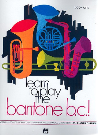 Charles F. Gouse: Learn to play the baritone b.c.! 1