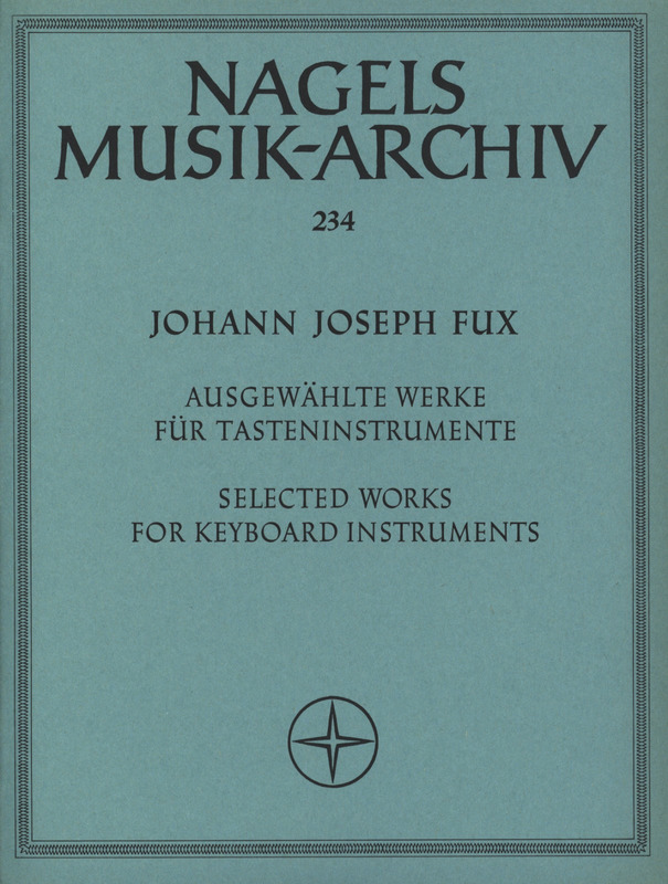 Johann Joseph Fux: Selected Works for Keyboard Instruments