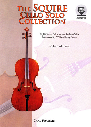 William Henry Squire: The Squire Cello Solo Collection