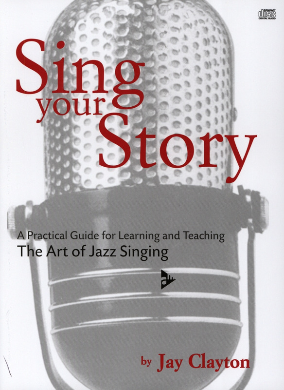Jay Clayton: Sing Your Story