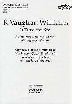 Ralph Vaughan Williams: O Taste And See - Zur Kroenung