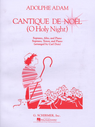 Adolphe Adam: Cantique De Noel - O Holy Night
