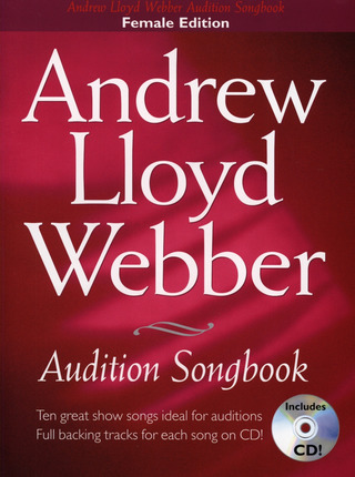 Andrew Lloyd Webber: Audition Songs: Andrew Lloyd Webber Female Edition Bk/Cd