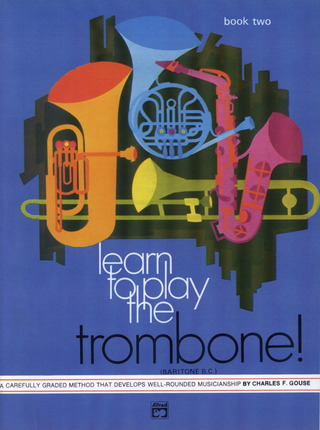 Charles F. Gouse: Learn To Play The Trombone 2
