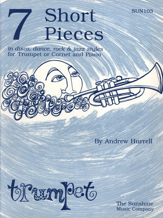 Hurrell Andrew: 7 Short Pieces In Disco Dance Rock