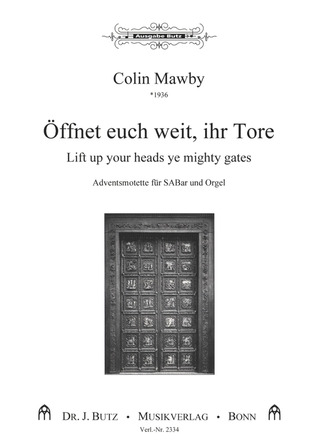 Colin Mawby: Lift up your Heads, ye Mighty Gates