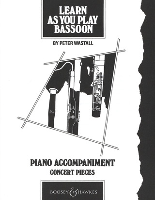 Peter Wastall: Learn As You Play Bassoon