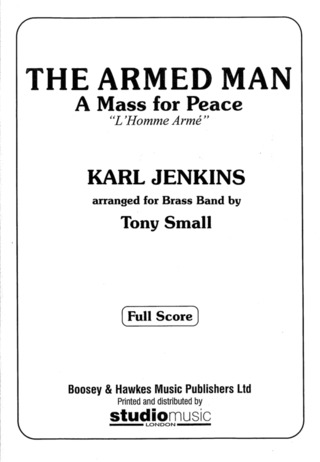 Karl Jenkins: The Armed Man (selections for brass band)