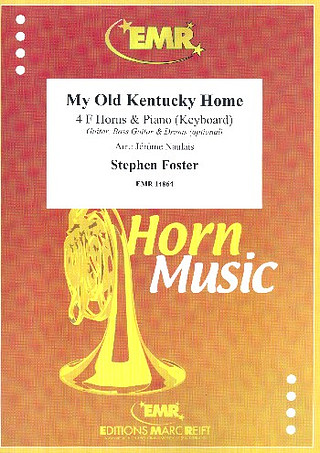 Stephen Collins Foster: My old Kentucky Home