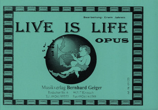 OPUS: Live Is Life