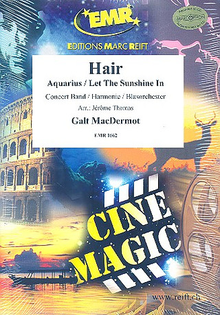 Macdermot, Galt: Hair (Aquarius/Let The Sunshine In)