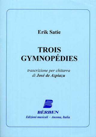 Erik Satie: 3 Gymnopedies