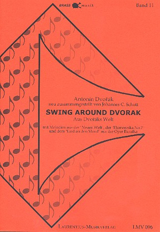 Antonín Dvořák: Swing Around Dvorák