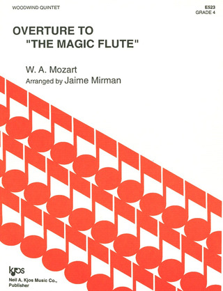 "Wolfgang Amadeus Mozart: Ouverture to ""The Magic Flute"""