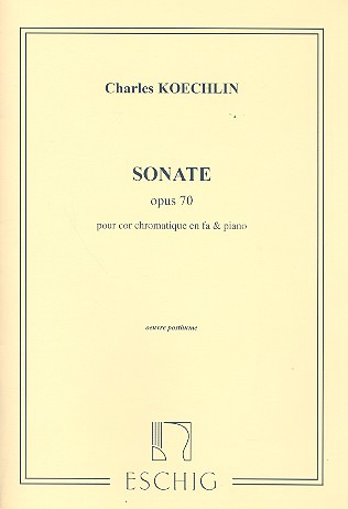 Charles Koechlin: Sonate Cor / Piano