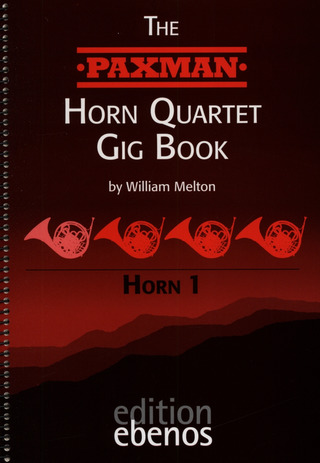 Melton, William: The Paxman Horn Quartet Gig Book