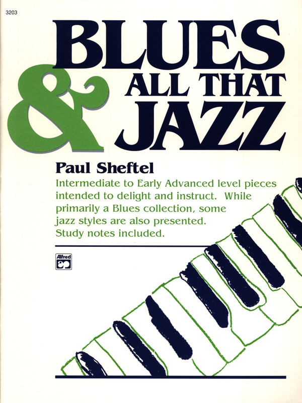 Sheftel Paul: Blues + All That Jazz