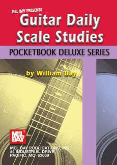 William Bay: Guitar Daily Scale Studies