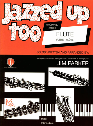 Parker Jim: Jazzed Up Too Flute