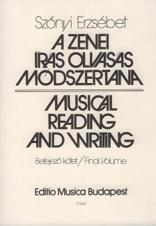 Erzsébet Szőnyi: Musical Reading and Writing – Teacher's Book