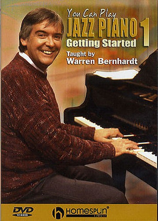 Bernhardt Warren: You Can Play Jazz Piano 1: Getting Started