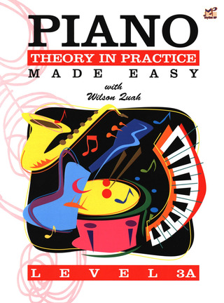 Wilson Quah: Piano Theory in Practice Made Easy 3A